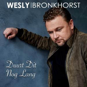Wesly Bronkhorst - Duurt Dit Nog Lang