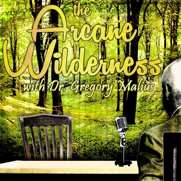 The Arcane Wilderness