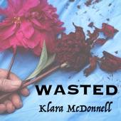 Klara McDonnell - Wasted