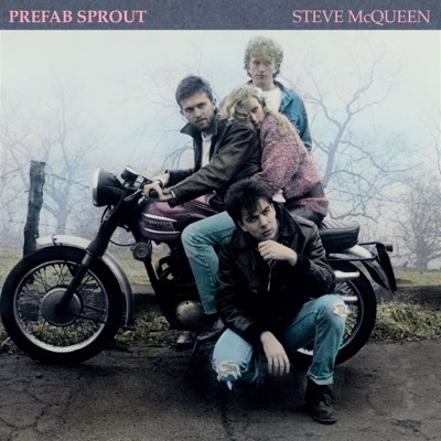 Steve McQueen (Remastered) - Prefab Sprout