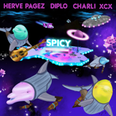 Spicy (feat. Charli XCX)-Herve Pagez & Diplo