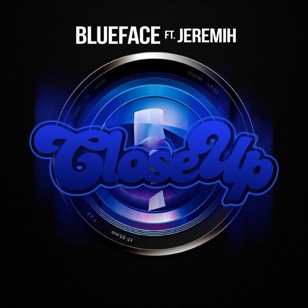 Close Up (feat. Jeremih) - Single
