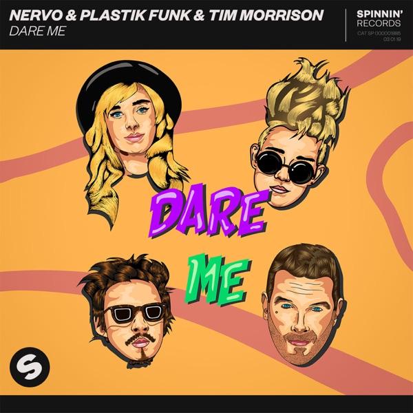 NERVO, Plastik Funk & Tim Morrison mit Dare Me