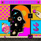 Desert Sessions - Noses in Roses, Forever