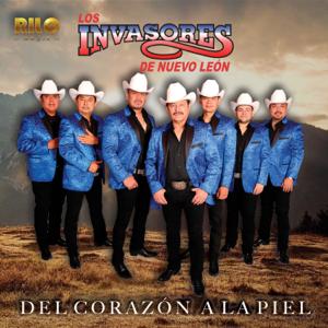 Los Invasores de Nuevo León - Del Corazón a la Piel