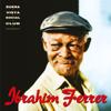 Ibrahim Ferrer - Ibrahim Ferrer (Buena Vista Social Club Presents)  arte
