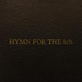 Hymn for the 81% (Demo) - Daniel Deitrich