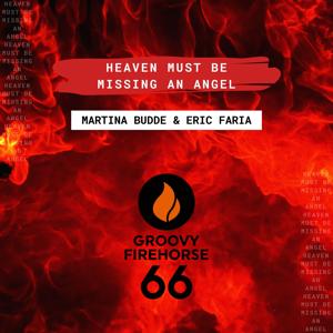 Martina Budde & Eric Faria - Heaven Must Be Missing an Angel (Radio Edit)