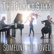 Someone You Loved - The Piano Guys - The Piano Guys