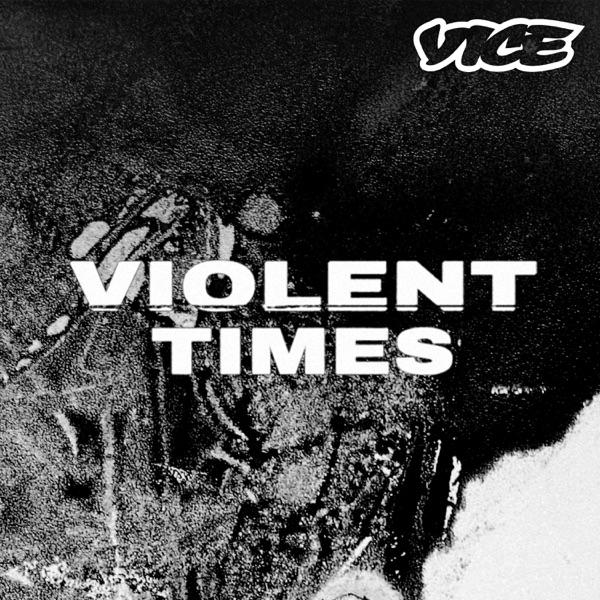 Violent Times