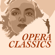 Various Artists - Opera Classics