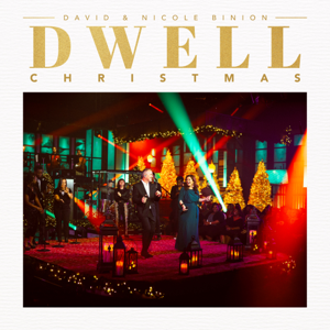 David & Nicole Binion - Dwell: Christmas
