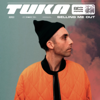 Selling Me Out-Tuka