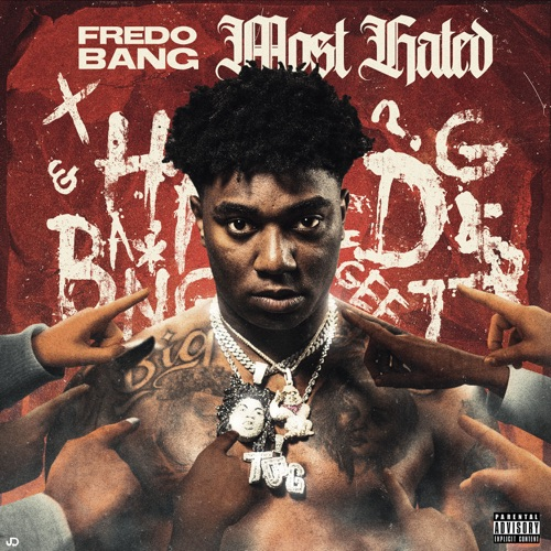 Fredo Bang – Most Hated [iTunes Plus AAC M4A]