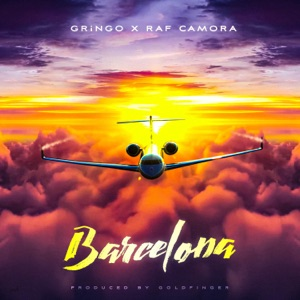 Gringo & RAF Camora - Barcelona