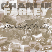 Moments Like This - EP - Charlie Farley - Charlie Farley