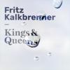 Fritz Kalkbrenner - Kings & Queens Grafik