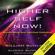 William Buhlman & Susan Buhlman - Higher Self Now!: Accelerating Your Spiritual Evolution (Unabridged)