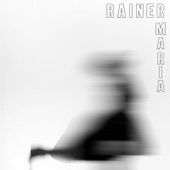 Rainer Maria - Lower Worlds
