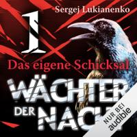 Sergej Lukianenko - Das eigene Schicksal: Wächter 1 artwork