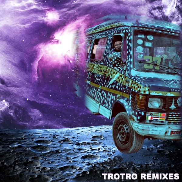 Trotro (Remixes) - EP