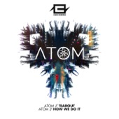 ATOM UK - How We Do It