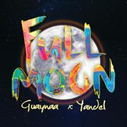 Full Moon - Guaynaa & Yandel - Guaynaa & Yandel