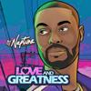 Love and Greatness - EP - DJ Neptune