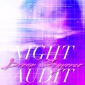 Night Audit - Dream Sequence