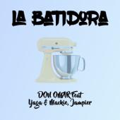 La Batidora (feat. Yaga, Mackie & Jampier) [Remix]