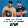 Os Barões da Pisadinha Top Hits