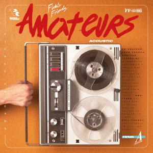 Fickle Friends - Amateurs (Acoustic)