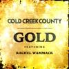 Gold (feat. Rachel Wammack) - Single