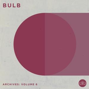 Bulb - Archives, Vol. 6
