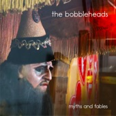 The Bobbleheads - Listen You Know
