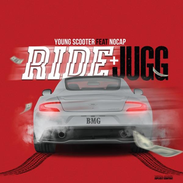 Ride & Jugg (feat. NoCap) - Single