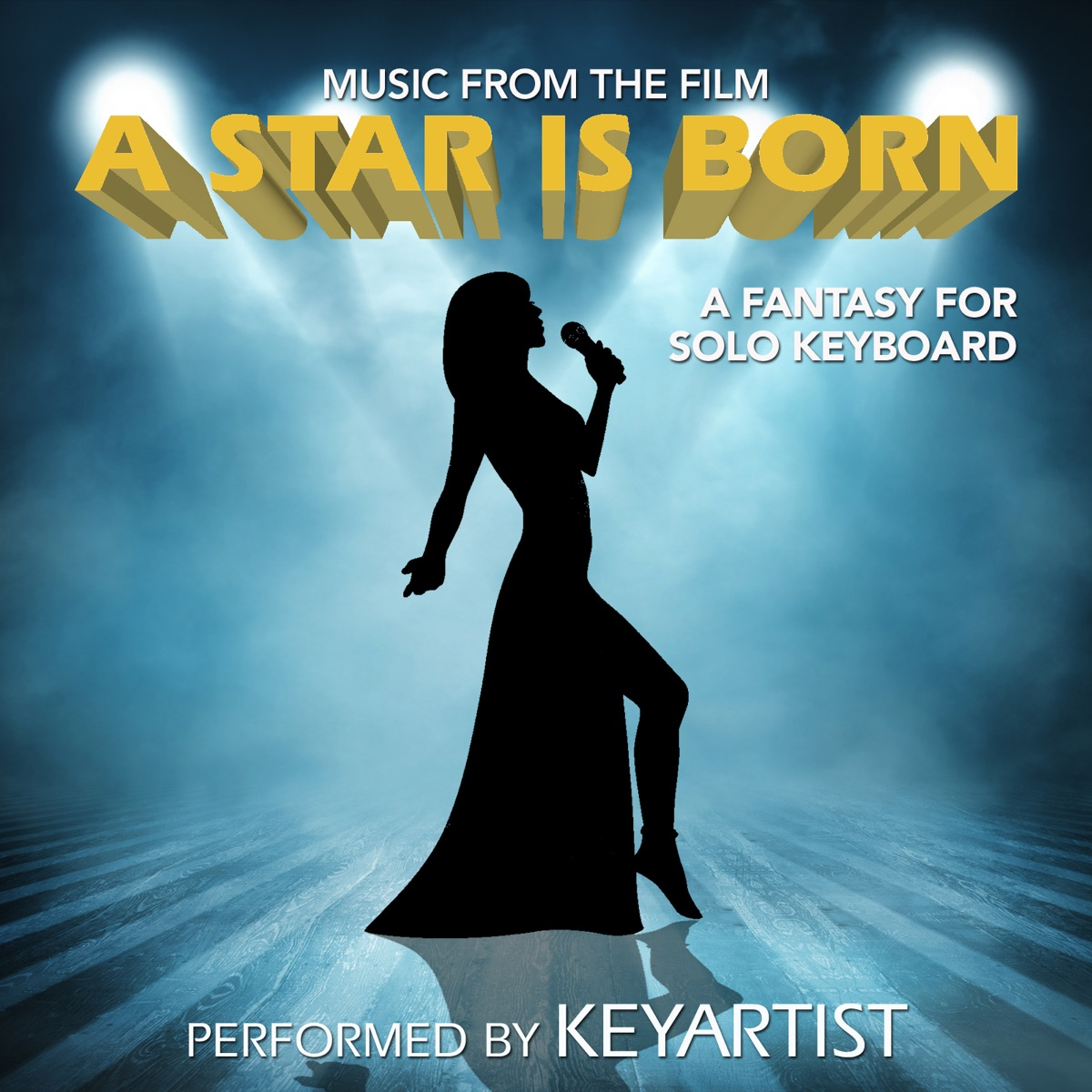 Music from the Film a Star Is Born A Fantasy for Solo Keyboard Keyartist CD cover