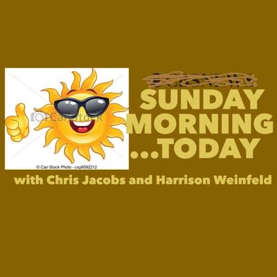 Sunday Morning...Today