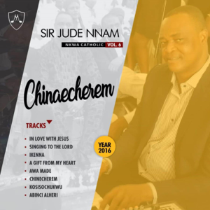 Sir Jude Nnam - A Gift from My Heart