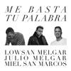 Me Basta Tu Palabra - Single
