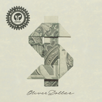 Oliver Dollar - Another Day Another Dollar artwork