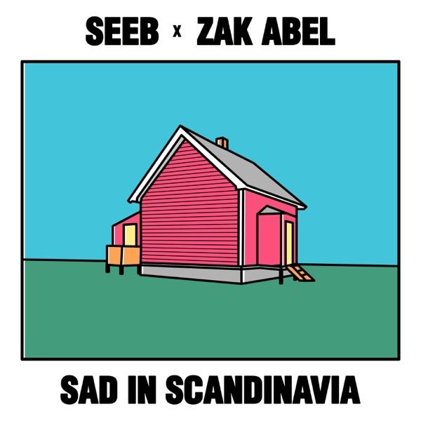 Seeb X Zak Abel - Sad In Scandinavia