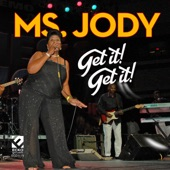 Ms. Jody - It Feels so Good to Me