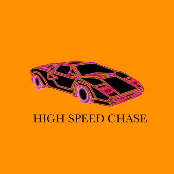 High Speed Chase (feat. $aucekiid Reesey, Salim the Dream & A1th) - Single