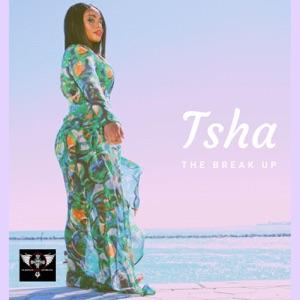 Tsha - The Break Up