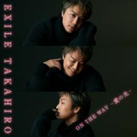 EXILE TAKAHIRO - ON THE WAY ~愛の光~ artwork