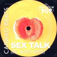 Sex Talk (Skapes rmx) - CARNAO BEATS