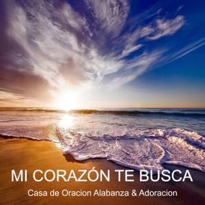 Casa de Oracion Alabanza & Adoracion - Excelente Es Tu Nombre