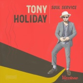 Tony Holiday - Good Advice