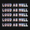 Loud as Hell - Single, Church & AP